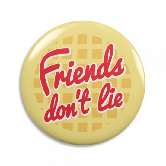 Botton Friends Dont Lie